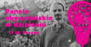 Panele obywatelskie - spotkanie z Marcinem Gerwinem @  Św. Wincentego 6/9 | Poznań | wielkopolskie | Polska